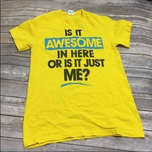 Other - Is it Awesome in Here... Tee shirt